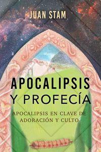 bw-apocalipsis-y-profeciacutea-jslibros-9781951539306