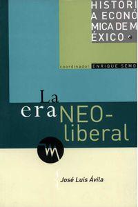 bw-la-era-neoliberal-unam-direccin-general-de-publicaciones-y-fomento-editorial-9786070254406