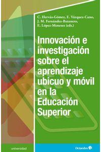 bw-innovacioacuten-e-investigacioacuten-sobre-el-aprendizaje-ubicuo-y-moacutevil-en-la-educacioacuten-superior-ediciones-octaedro-9788417667153