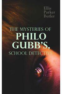 bw-the-mysteries-of-philo-gubb-school-detective-eartnow-4057664184504