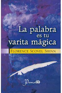 bw-la-palabra-es-tu-varita-maacutegica-lectorum-9781943387328