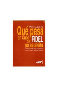 5_que_pasa_en_cuba_fidel_itm