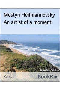 bw-an-artist-of-a-moment-bookrix-9783748708360