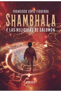 bw-shambhala-y-las-reliquias-de-salomoacuten-letrame-grupo-editorial-9788418090202