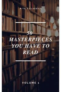 bw-50-masterpieces-you-have-to-read-a-to-z-classics-atoz-classics-9782380370201