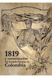 bw-1819-y-la-construccioacuten-del-del-estadonacioacuten-en-colombia-editorial-unimagdalena-9789588994833