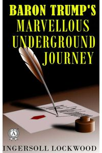 bw-baron-trumps-marvellous-underground-journey-strelbytskyy-multimedia-publishing-9783966618786