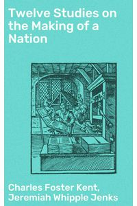 bw-twelve-studies-on-the-making-of-a-nation-good-press-4057664602305