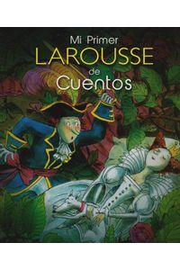 mi-primer-larousse-de-cuentos-9786072106123-LARO