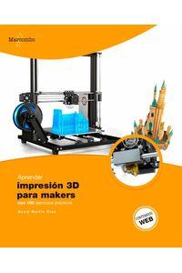 bw-aprender-impresioacuten-3d-para-makers-con-100-ejercicios-praacutecticos-marcombo-9788426727619
