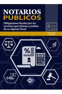 bw-notarios-puacuteblicos-obligaciones-fiscales-por-los-servicios-que-ofrecen-y-anaacutelisis-de-su-reacutegimen-fiscal-2019-tax-editores-9786076293874