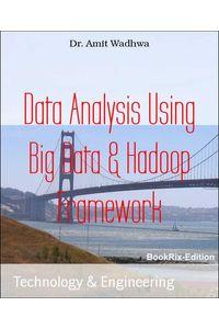 bw-data-analysis-using-big-data-amp-hadoop-framework-bookrix-9783748706281