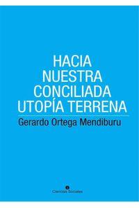 bw-hacia-nuestra-conciliada-utopiacutea-terrena-ruth-9789590619878