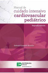 bw-manual-de-cuidado-intensivo-cardiovascular-pediaacutetrico-segunda-edicioacuten-distribuna-editorial-mdica-9789588813547