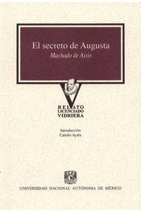 bw-el-secreto-de-augusta-unam-direccin-general-de-publicaciones-y-fomento-editorial-9786070250408