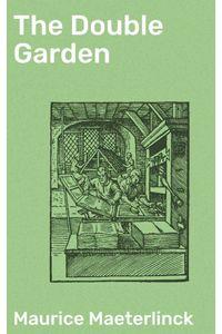 bw-the-double-garden-good-press-4057664575197