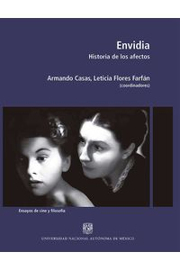 bw-envidia-historia-de-los-afectos-unam-direccin-general-de-publicaciones-y-fomento-editorial-9786073018821