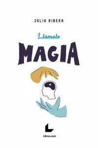 bw-llaacutemalo-magia-editorial-libroscom-9788417993368