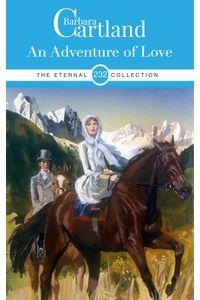 bw-an-adventure-of-love-barbara-cartland-ebooks-ltd-9781788672436