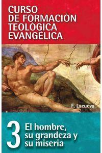 bw-cft-03-hombre-su-grandeza-y-su-miseria-editorial-clie-9788482677477