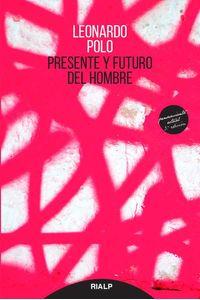 bw-presente-y-futuro-del-hombre-ediciones-rialp-9788432151682