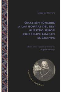 bw-oracioacuten-fuacutenebre-a-las-honras-del-rey-nuestro-sentildeor-don-felipe-cuarto-el-grande-iberoamericana-editorial-vervuert-9783964568205
