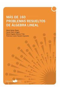 bm-mas-de-160-problemas-resueltos-de-algebra-lineal-servicio-de-publicaciones-de-la-universidad-de-cadiz-9788498284298