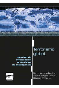 bm-terrorismo-global-gestion-de-informacion-y-servicios-de-inteligencia-plaza-y-valdes-espana-9788496780156