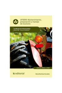 bm-mantenimiento-preparacion-y-manejo-de-tractores-agac0108-cultivos-herbaceos-ic-editorial-9788491982753