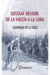 bm-gustaaf-deloor-de-la-vuelta-a-la-luna-libros-de-ruta-ediciones-9788494692819