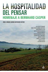 bm-la-hospitalidad-del-pensar-homenaje-a-bernhard-casper-editorial-sb-9789874434203