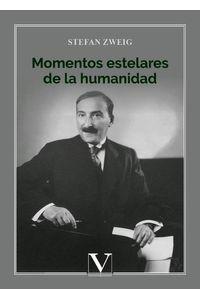Momentos Estelares De La Humanidad Stefan Zweig Libreriadelau