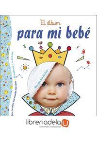 ag-el-album-para-mi-bebe-un-regalo-para-el-rey-de-la-casa-san-pablo-editorial-9788428553346