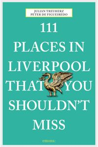 bw-111-places-in-liverpool-that-you-shouldnt-miss-emons-verlag-9783960410300