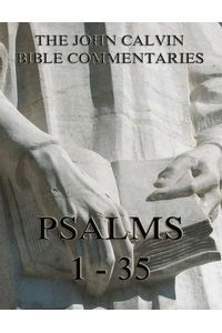 bw-john-calvins-commentaries-on-the-psalms-1-35-jazzybee-verlag-9783849620745
