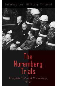bw-the-nuremberg-trials-complete-tribunal-proceedings-v-5-eartnow-4064066386313