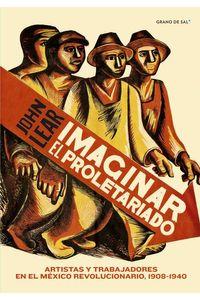 bw-imaginar-el-proletariado-grano-de-sal-9786079824990