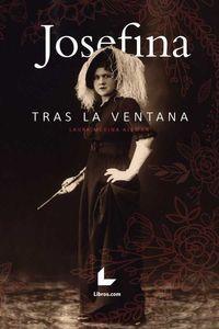 bw-josefina-tras-la-ventana-editorial-libroscom-9788417643744