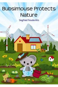 bw-environmental-protection-childrens-book-with-bubsimouse-bookrix-9783743884502