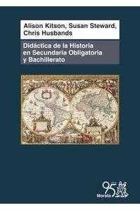 bw-didaacutectica-de-la-historia-en-secundaria-obligatoria-y-bachillerato-ediciones-morata-9788471128140