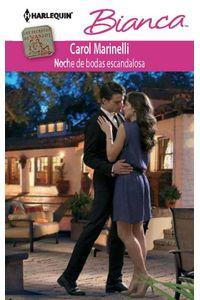 bw-noche-de-bodas-escandalosa-harlequin-una-divisin-de-harpercollins-ibrica-sa-9788468700328