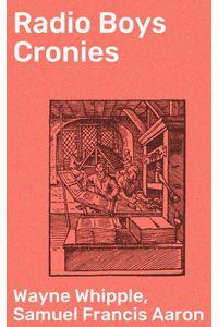 bw-radio-boys-cronies-good-press-4064066426200