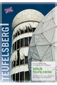 bw-berlin-teufelsberg-berlin-story-verlag-9783863687175