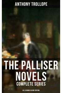 bw-the-palliser-novels-complete-series-all-6-books-in-one-edition-musaicum-books-9788027229833