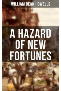 bw-a-hazard-of-new-fortunes-musaicum-books-9788075838230