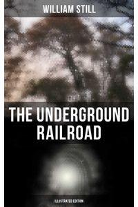 bw-the-underground-railroad-illustrated-edition-musaicum-books-9788027225538