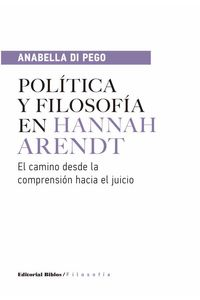 bw-poliacutetica-y-filosofiacutea-en-hannah-arendt-editorial-biblos-9789876914925