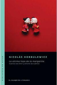 bw-la-uacuteltima-hoja-de-la-margarita-el-guardin-literario-9789878346380