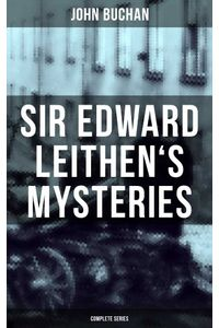 bw-sir-edward-leithens-mysteries-complete-series-musaicum-books-9788075833495