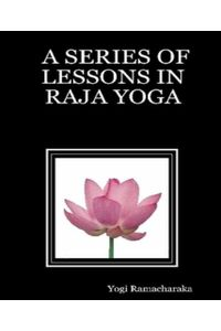 bw-a-series-of-lessons-in-raja-yoga-bookrix-9783736808386
